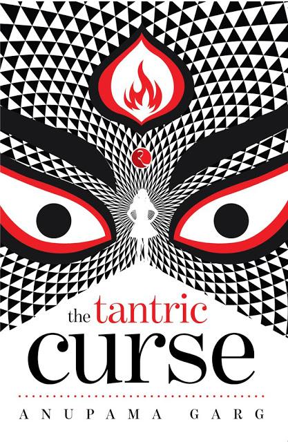 Book Review The Tantric Curse Anupama Garg